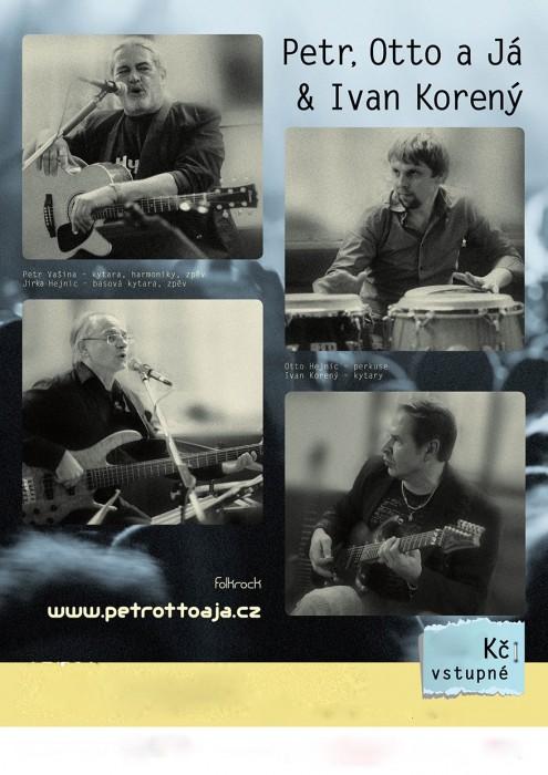 Petr,Otto a Ja & Ivan